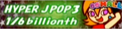 Hyper J Pop 3 / 1/6billionth